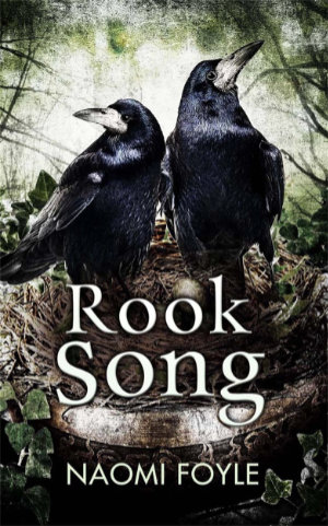 Rook Song by Naomi Foyle. This edition Jo Fletcher Books, 2015