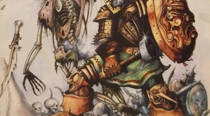 Warhammer 1st Edition – Where It All Began