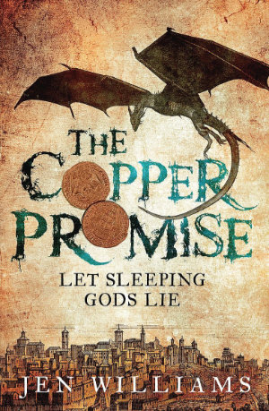 The Copper Promise by Jen Williams. This edition Headline, 2014ac