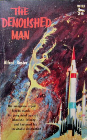 The Demolished Man by Alfred Bester. This edition Panther, 1962.
