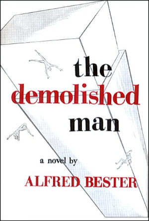 The Demolished Man by Alfred Bester. This edition Shasta, 1953