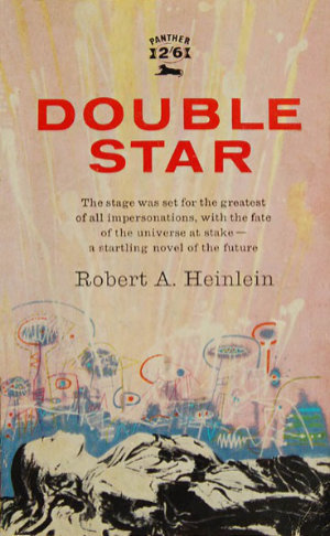 Double Star by Robert A. Heinlein. This edition Panther, 1960