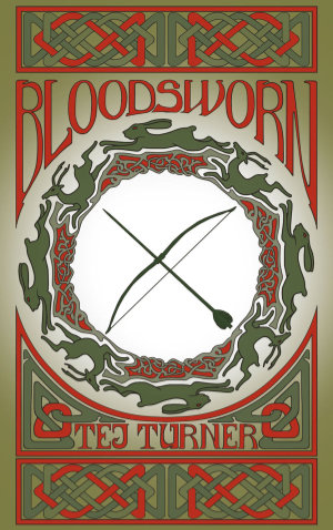 Bloodsworn by Tej Turner. This edition Elsewhen Press, 2021