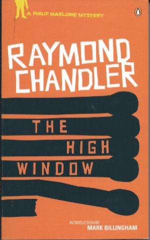 The High Window by Raymond Chandler. This edition Penguin, 2011