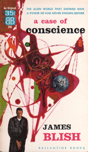 A Case of Conscience by James Blish. This edition Ballantine Books, 1958