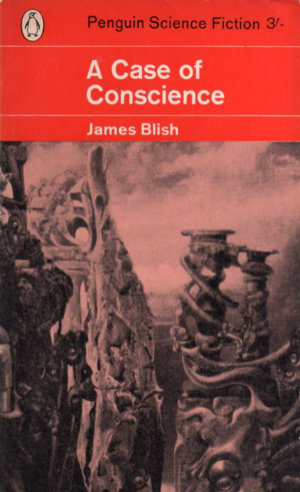 A Case of Conscience by James Blish. This edition Penguin Science Fiction, 1960