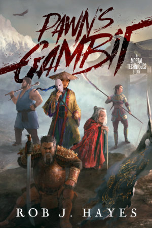 Pawn's Gambit by Rob J. Hayes, self-published 2021